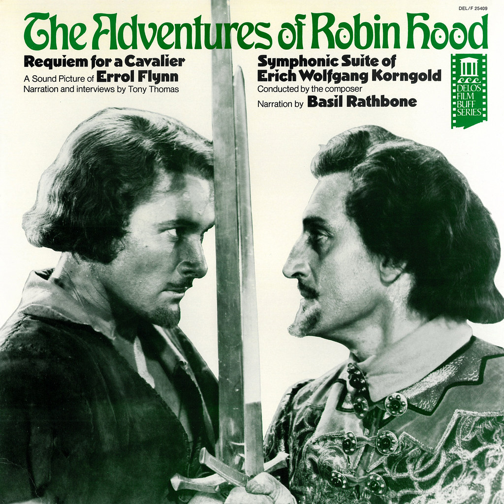 Erich Wolfgang Korngold - The Adventures of Robin Hood