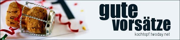 Blog-Event LXIII - Gute Vorsätze für das Neue Jahr (Einsendeschluss 15. Januar 2011)