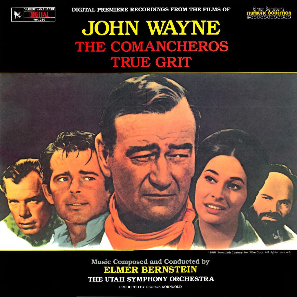 Elmer Bernstein - The Films of John Wayne, Vol. 1