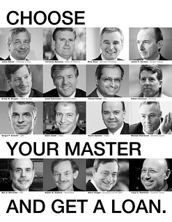 Choose Your Master ... And Get a Loan. They Ne...