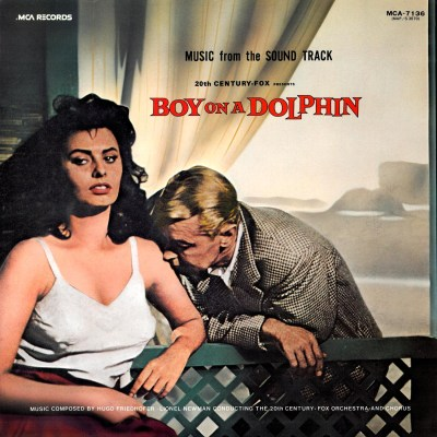 Hugo Friedhofer - Boy on a Dolphin