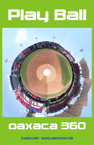 Play Ball in Mexico, Oaxaca 360 #oaxacatoday