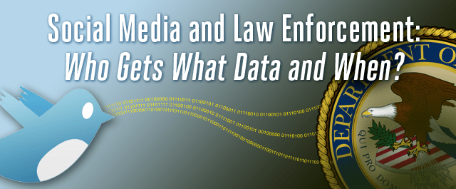 Social Media and Law Enforcement