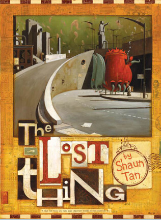 Shaun Tan, The Lost Thing