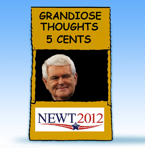 Grandiose Gingrich, Cheap