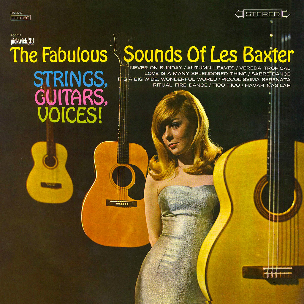 Les Baxter - Strings, Guitars, Voices!