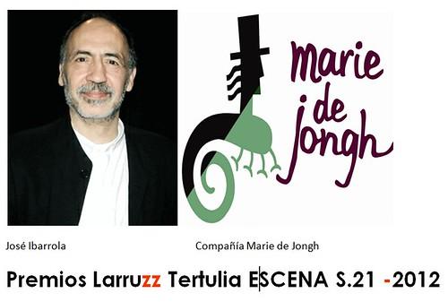 José Ibarrola y la compañía Marie de Jongh galardonados en los Premios Larruzz de artes escénicas otorgados por la tertulia teatral Escena S.21 by LaVisitaComunicacion
