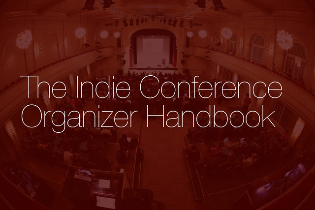 Cover: The Indie Conference Organizer Handbook