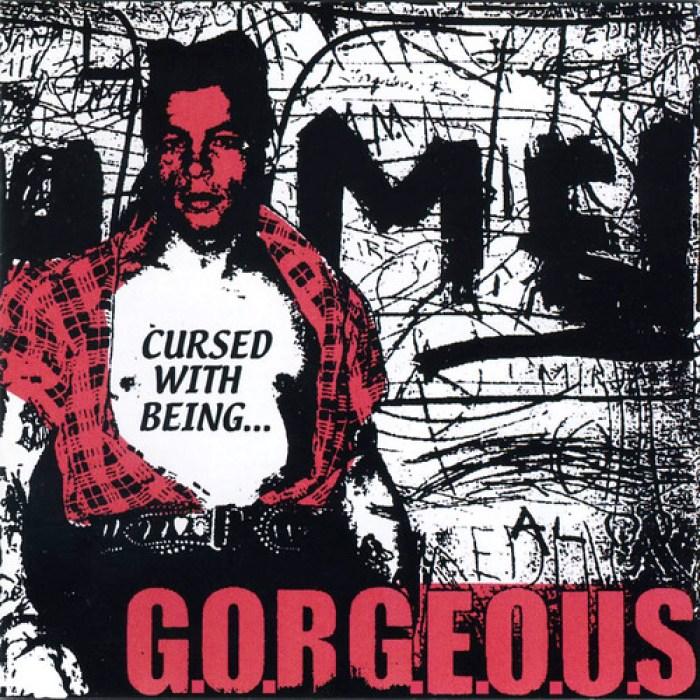 G.O.R.G.E.O.U.S - Cursed With Being 1600x1600