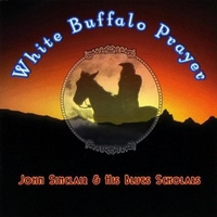 John Sinclair & his Blues Scholars - White Buffalo Prayer CD