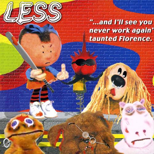 Less - I'll See You Never Work Again 1600x1600