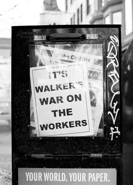 It's Walker's War On The Workers