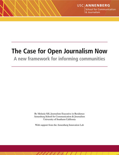 The Case for Open Journalism Now @melaniesill