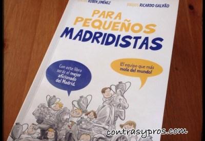 """""""Para pequeños madridistas"""", libro del Real Madrid para niños"""