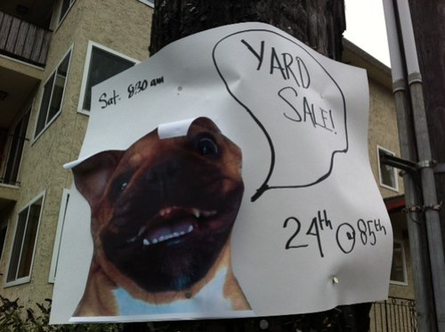 Arf! Yard sale!