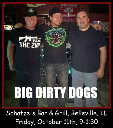 Big Dirty Dogs 10-11-13