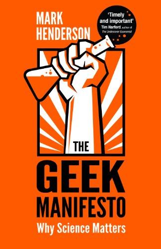 The Geek Manifesto by Mark Henderson