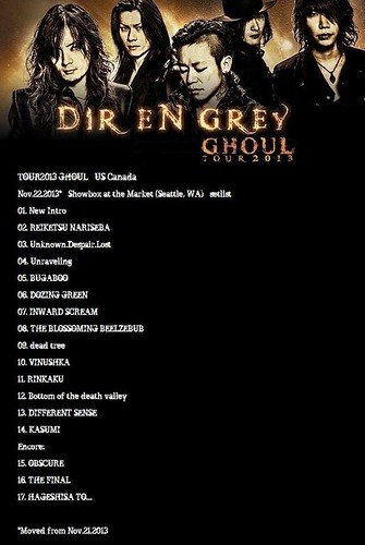 SETLIST -  Showbox at the Market (Seattle, WA) - Nov.23.2013 -TOUR2013 GHOUL - US/Canada by DIR EN GREY PERÚ