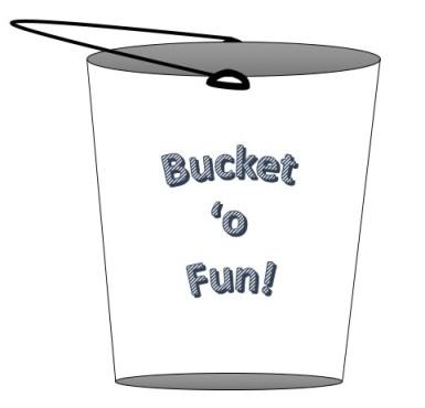 Bucket o fun