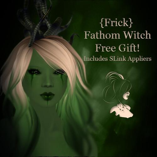 {Frick} Fathom Witch