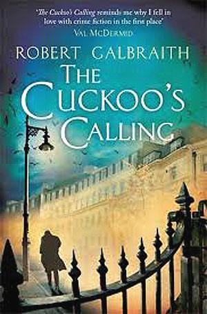 Robert Galbraith, The Cuckoo's Calling