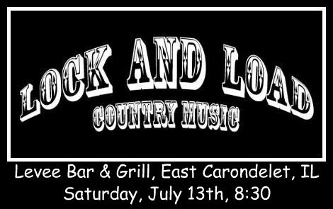 Lock And Load 7-13-13