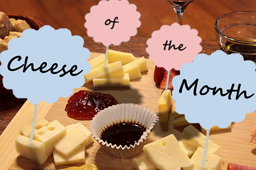 Cheese of the Month - March