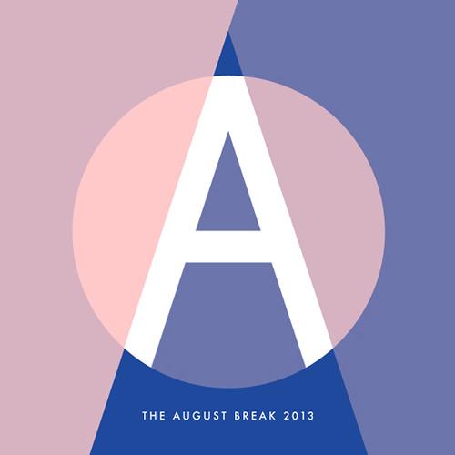 august break 2013