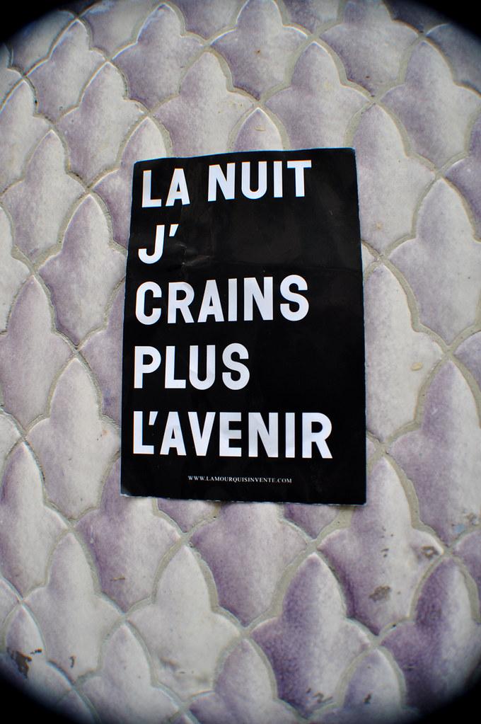 LA NUIT J'CRAINS PLUS L'AVENIR