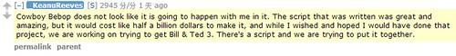 131022 - 悲報!性格男星「基努·李維」親口證實:真人電影《COWBOY BEBOP》大砍預算、幾乎不會主演。 (2/5)