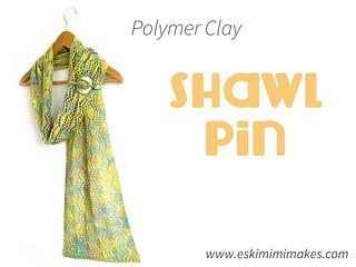 Polymer Clay Shawl Pin Tutorial