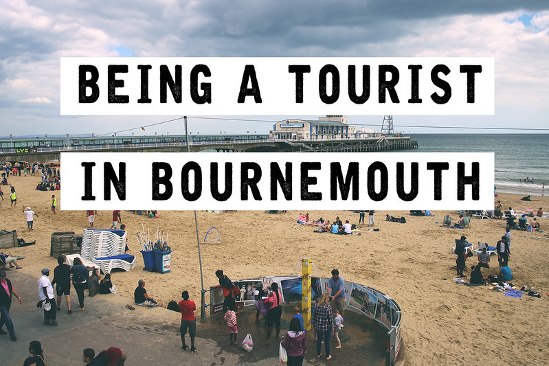 Being a tourist in Bournemouth