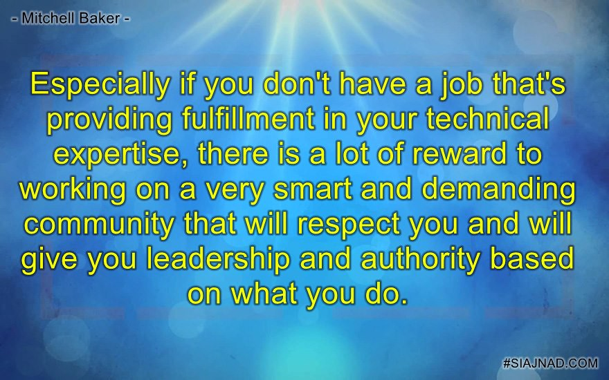 Especially if you don t have a job that s providing fulfillment in your
