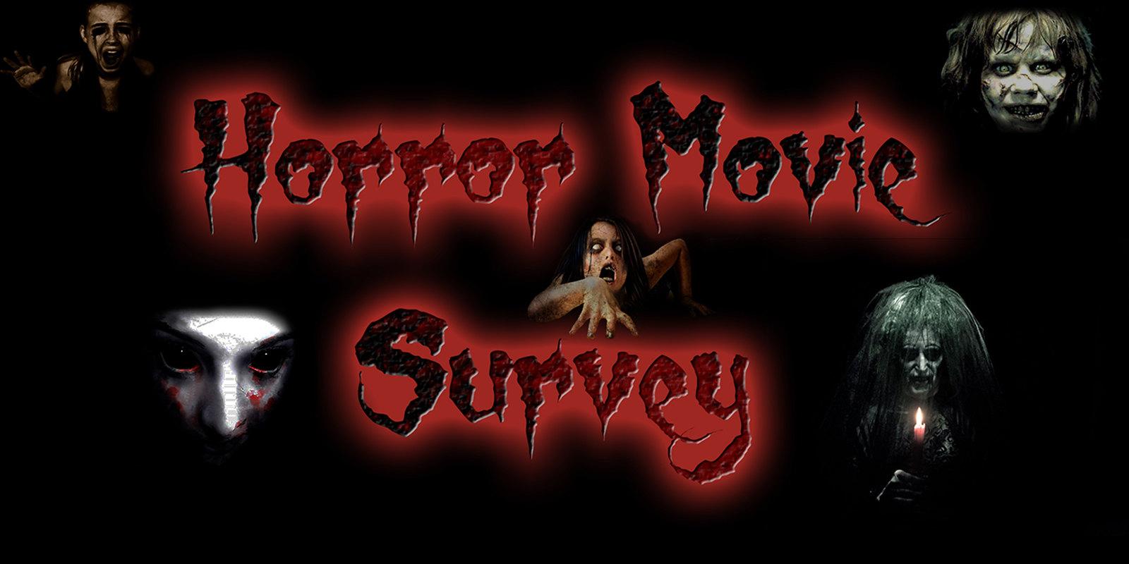 Horror Movie Survey