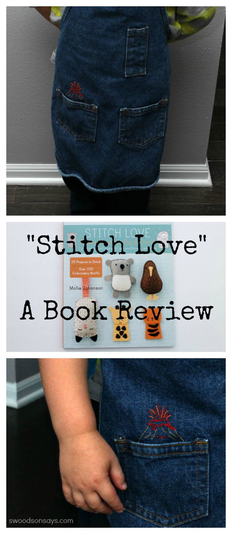 Stitch Love by Mollie Johanson - an embroidery book review on Swoodsonsays.com