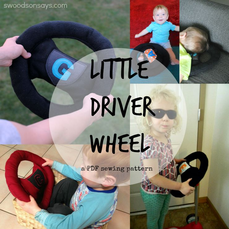 Little Driver's Wheel - PDF Sewing Pattern from Swoodson Says. The perfect handmade toy for the little car,tractor, truck loving kid in your life.