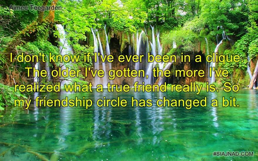 I don t know if I ve ever been in a clique The older I ve gotten the more I ve