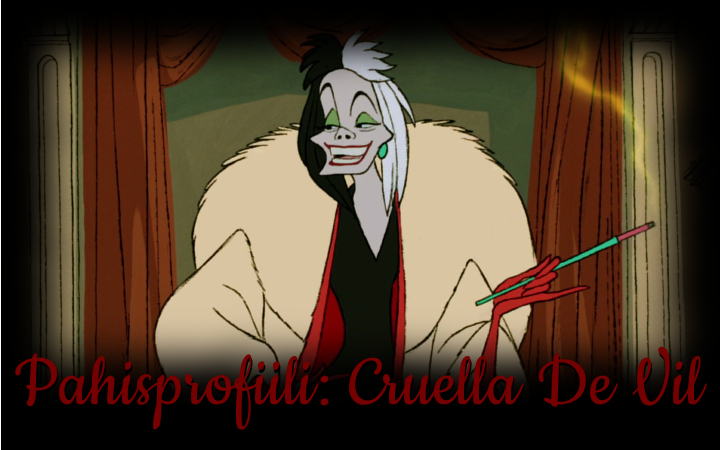 Pahisprofiili: Cruella de Vil