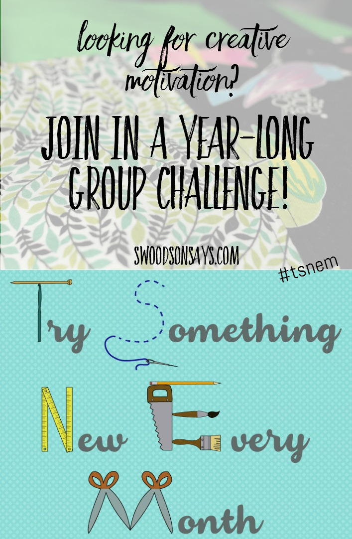 Try Something New Every Month - TSNEM 2016. Join in at any time - a yearly challenge to try something new every month of 2016.