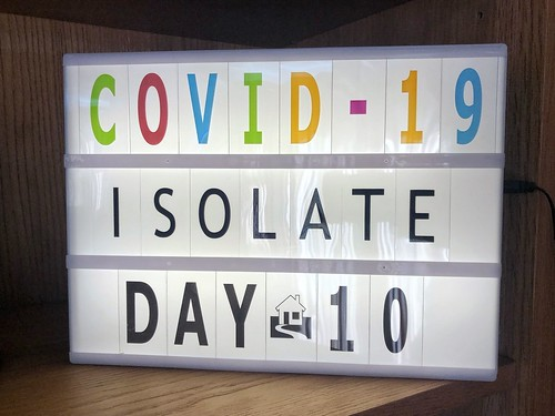 Today is all about...isolation day 10