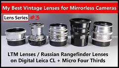 My Best Vintage Lenses for Mirrorless Cameras!