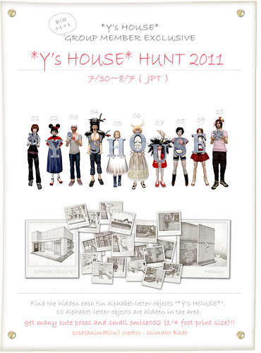 *Y's HOUSE* HUNT 2011 (group exclusive)