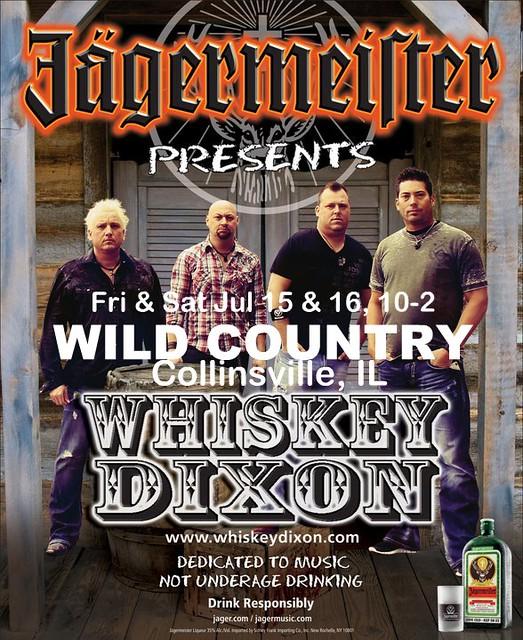 Whiskey Dixon 7-15 & 7-16-11