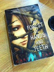 Oct 13: The Forest of Hands and Teeth