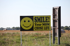 Smile, Your Mom Chose Life
