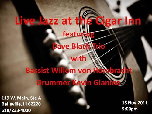 Dave Black Trio @ Cigar Inn, 18 Nov[1]