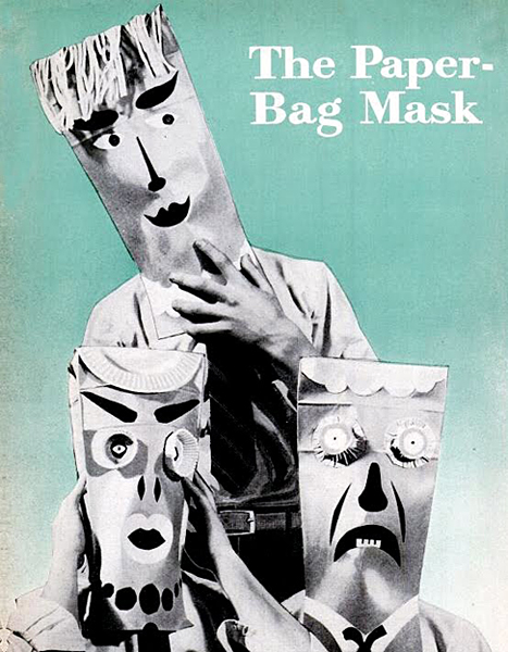 """The Paper-Bag Mask"""