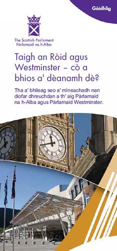 Taigh an Ròid agus Westminster - cò tha a dèanamh dè?