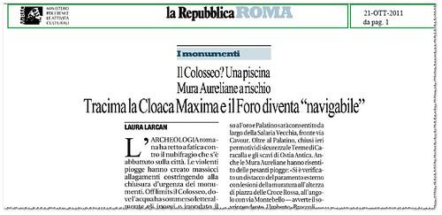 """ROMA - I MONUMENTI - Il Colosseo? Una piscina, Muro aurelia a rischio. Tracima la Cloaca Maxima e il Foro divnenta """"Navigabile. La Repubblica (21/10/2011), pg. 1. by Martin G. Conde"""