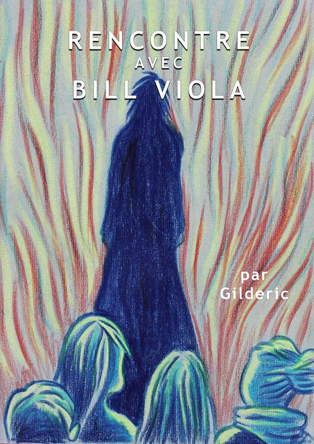 Rencontre avec Bill Viola (couverture) - BD de Gilderic